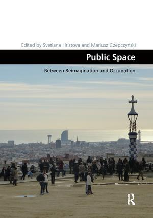 Public Space: Between Reimagination and Occupation book cover