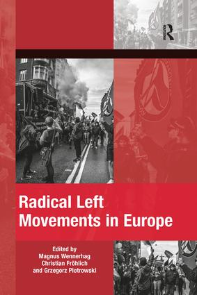Radical Left Movements in Europe: 1st Edition (Paperback) book cover