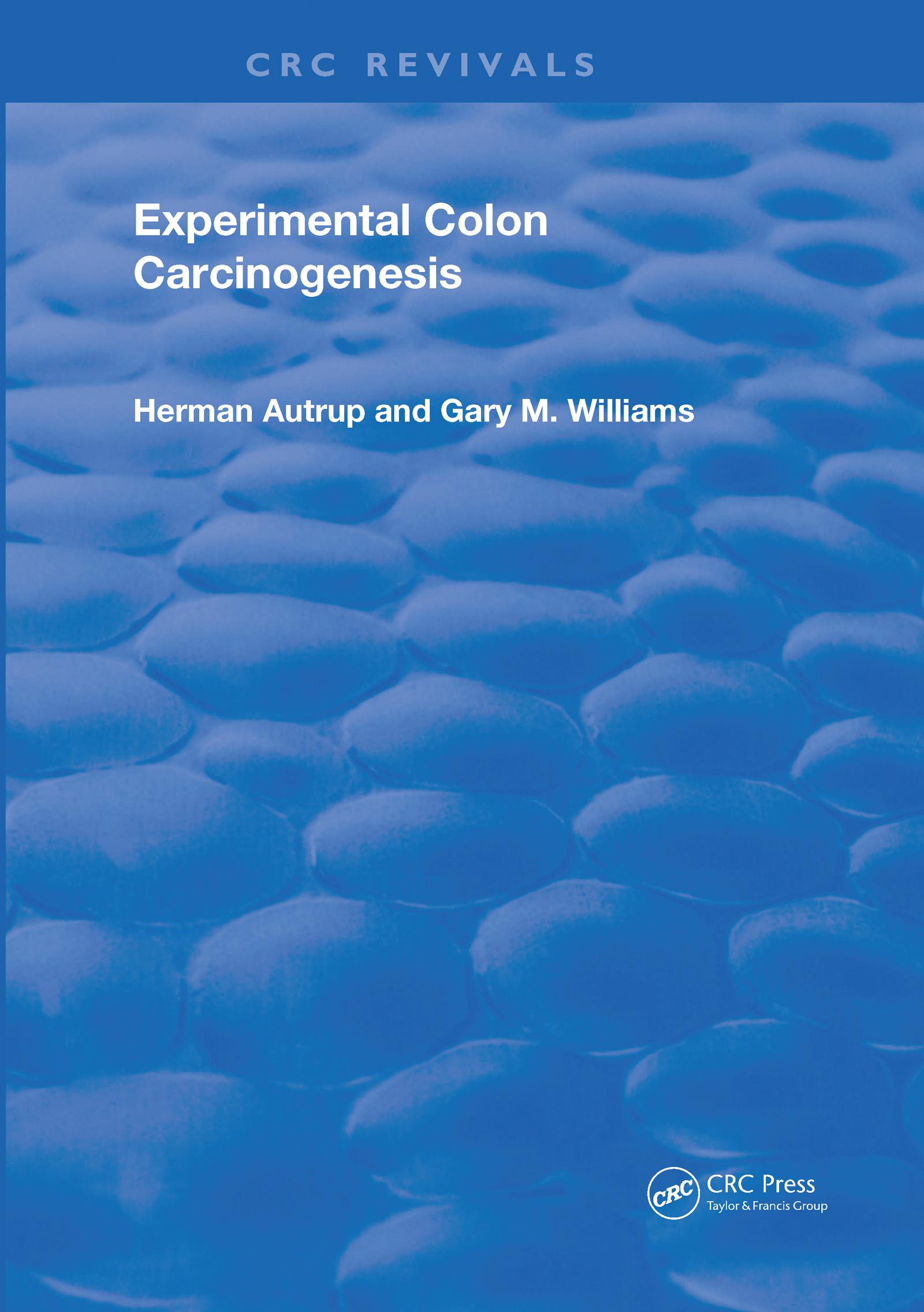 Experimental Colon Carcinogenesis: 1st Edition (Hardback) book cover