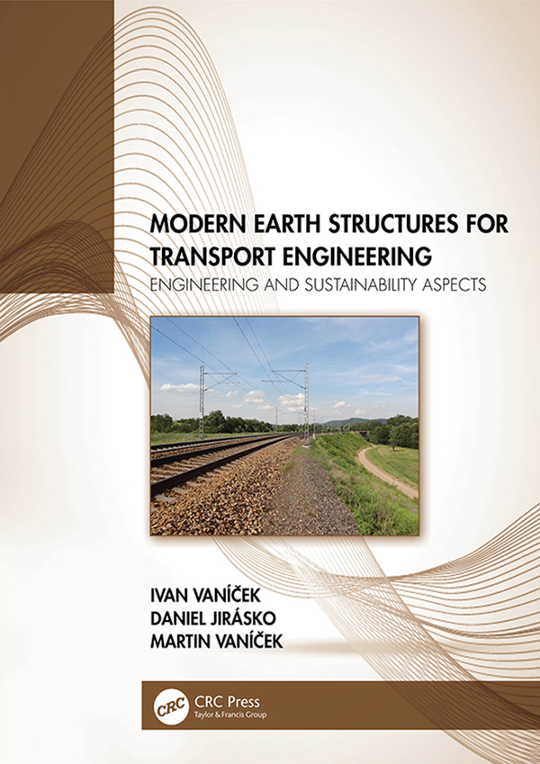 Modern Earth Structures for Transport Engineering: Engineering and Sustainability Aspects book cover