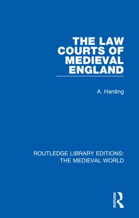 The Law Courts of Medieval England book cover