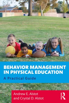Behavior Management in Physical Education: A Practical Guide, 1st Edition (e-Book) book cover