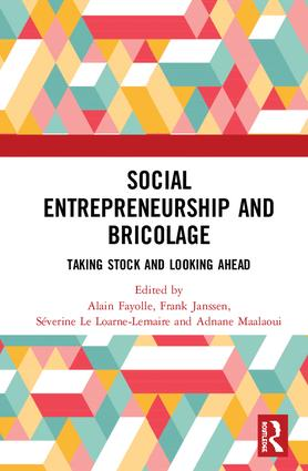 Social Entrepreneurship and Bricolage: Taking stock and looking ahead book cover