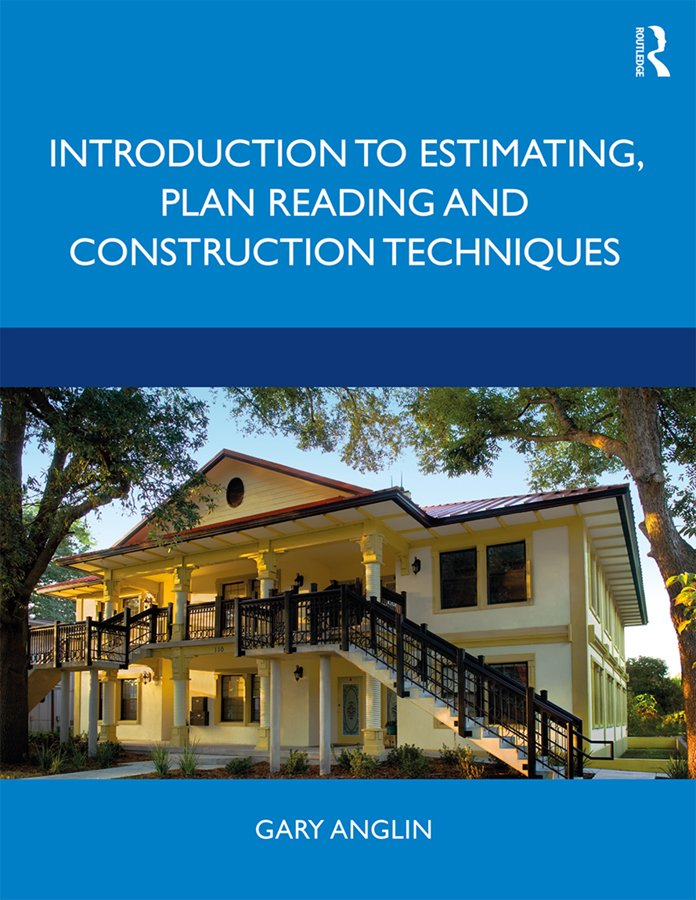 Introduction to Estimating, Plan Reading and Construction Techniques book cover
