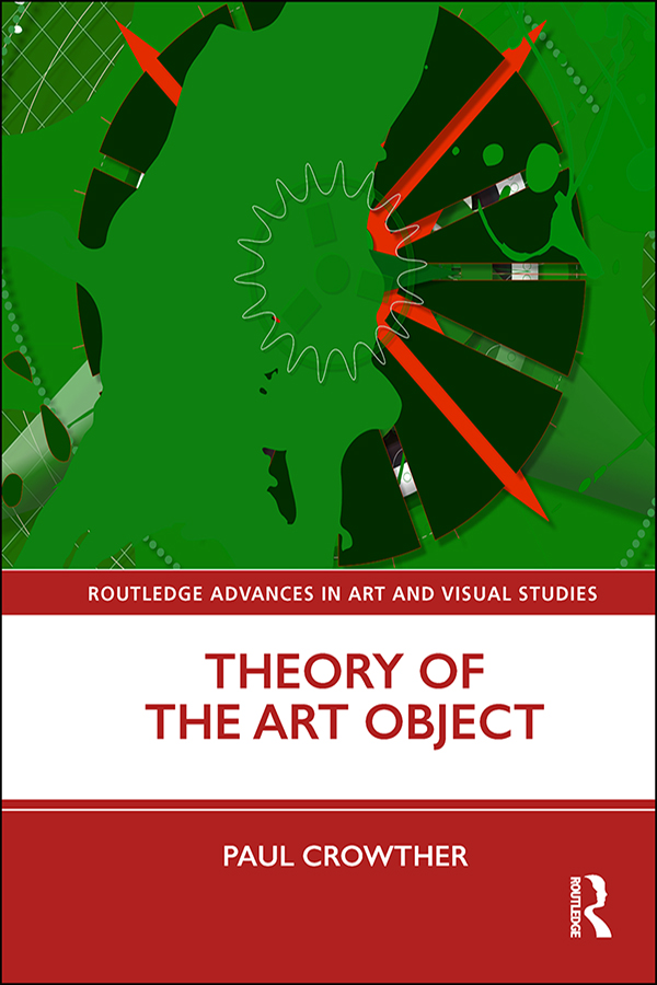 Theory of the Art Object: 1st Edition (Hardback) book cover