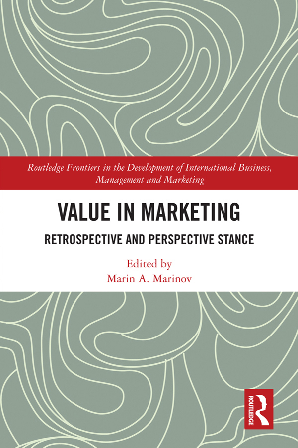 Value in Marketing: Retrospective and Perspective Stance book cover