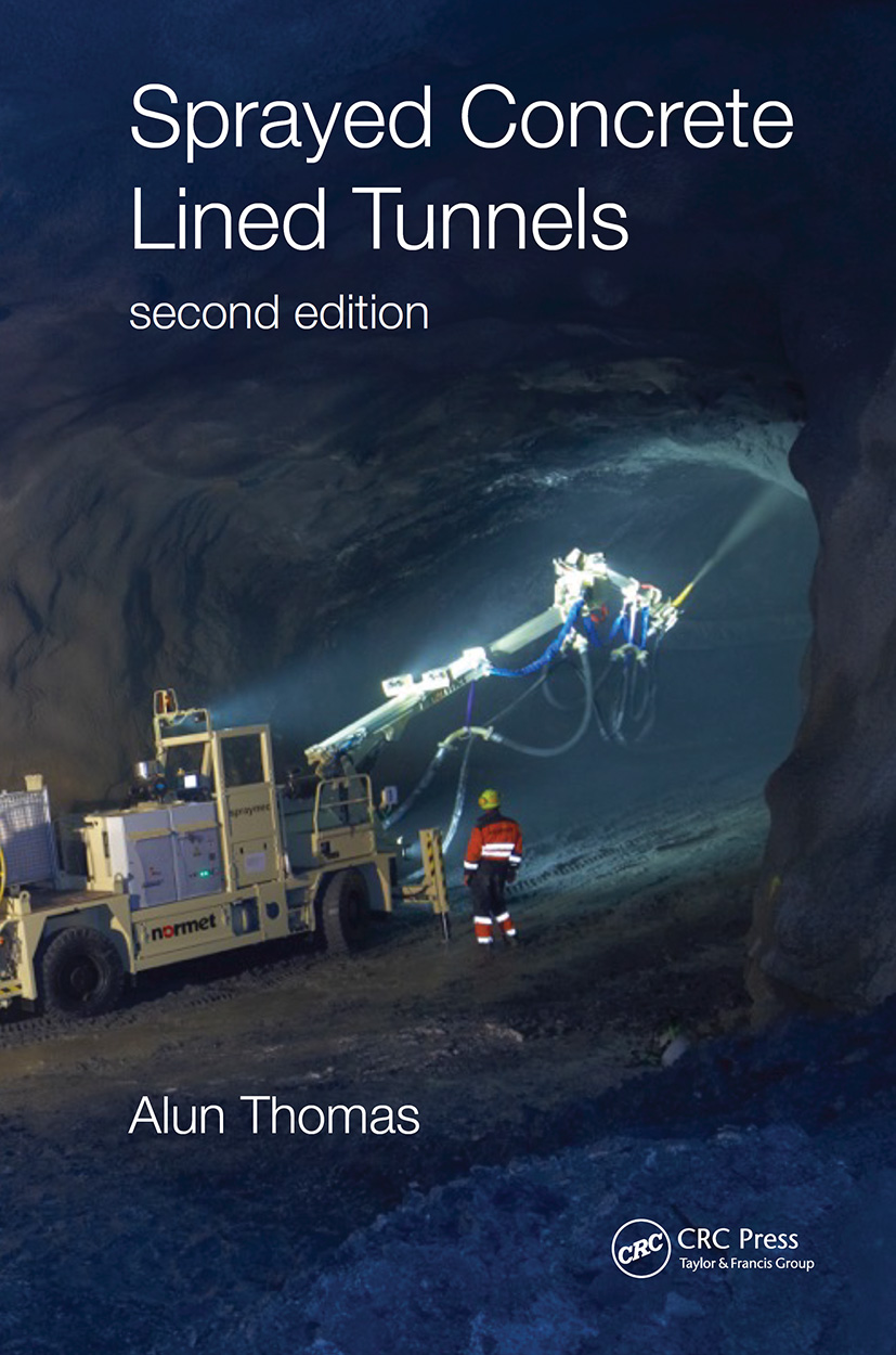 Sprayed Concrete Lined Tunnels: 2nd Edition (Hardback) book cover