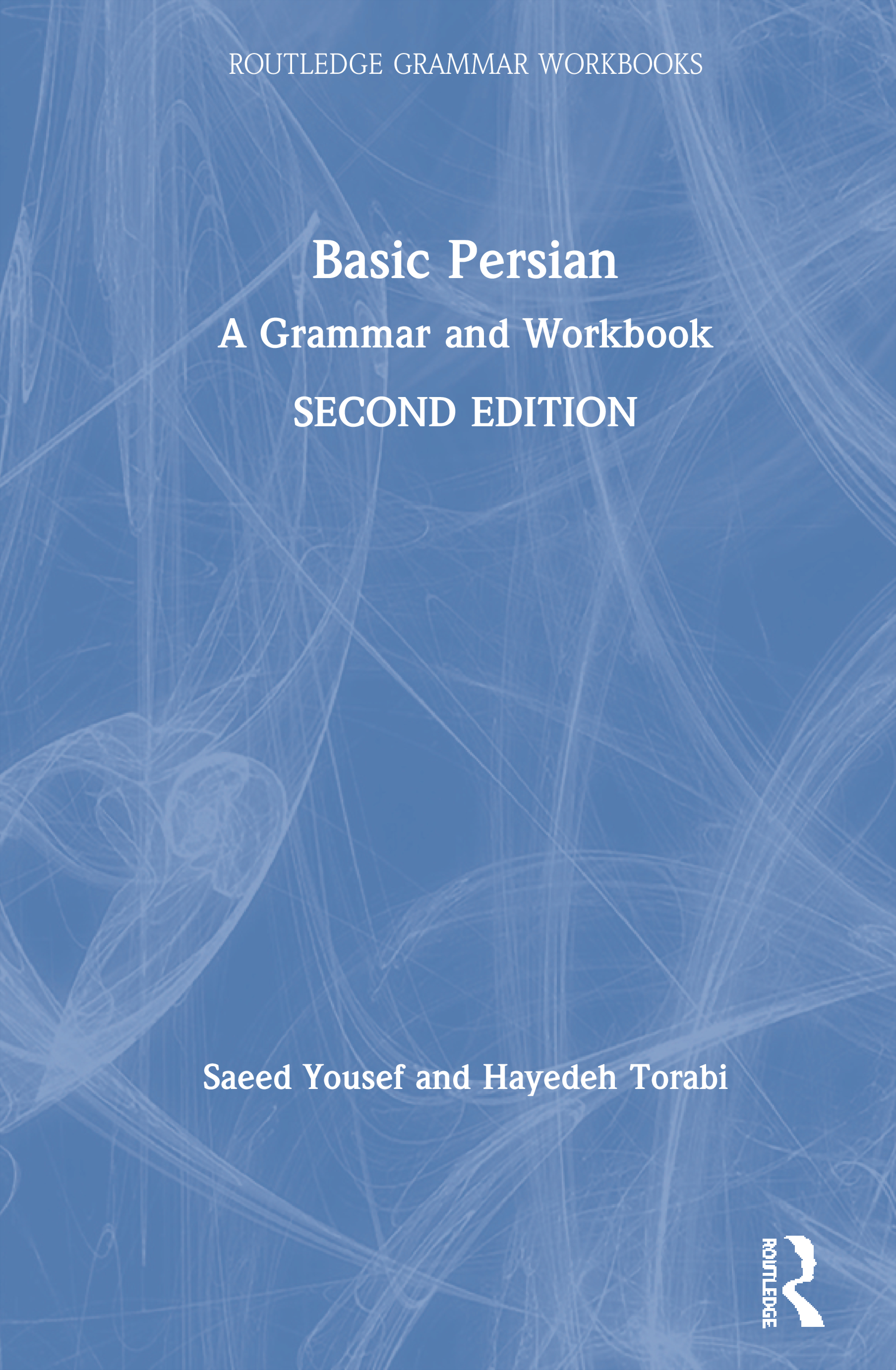 Basic Persian: A Grammar and Workbook, 2nd Edition (Hardback) book cover
