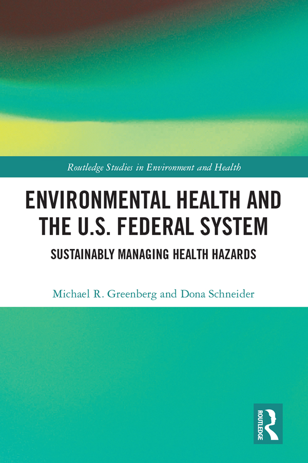 Environmental Health and the U.S. Federal System: Sustainably Managing Health Hazards book cover