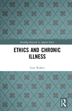 Ethics and Chronic Illness book cover