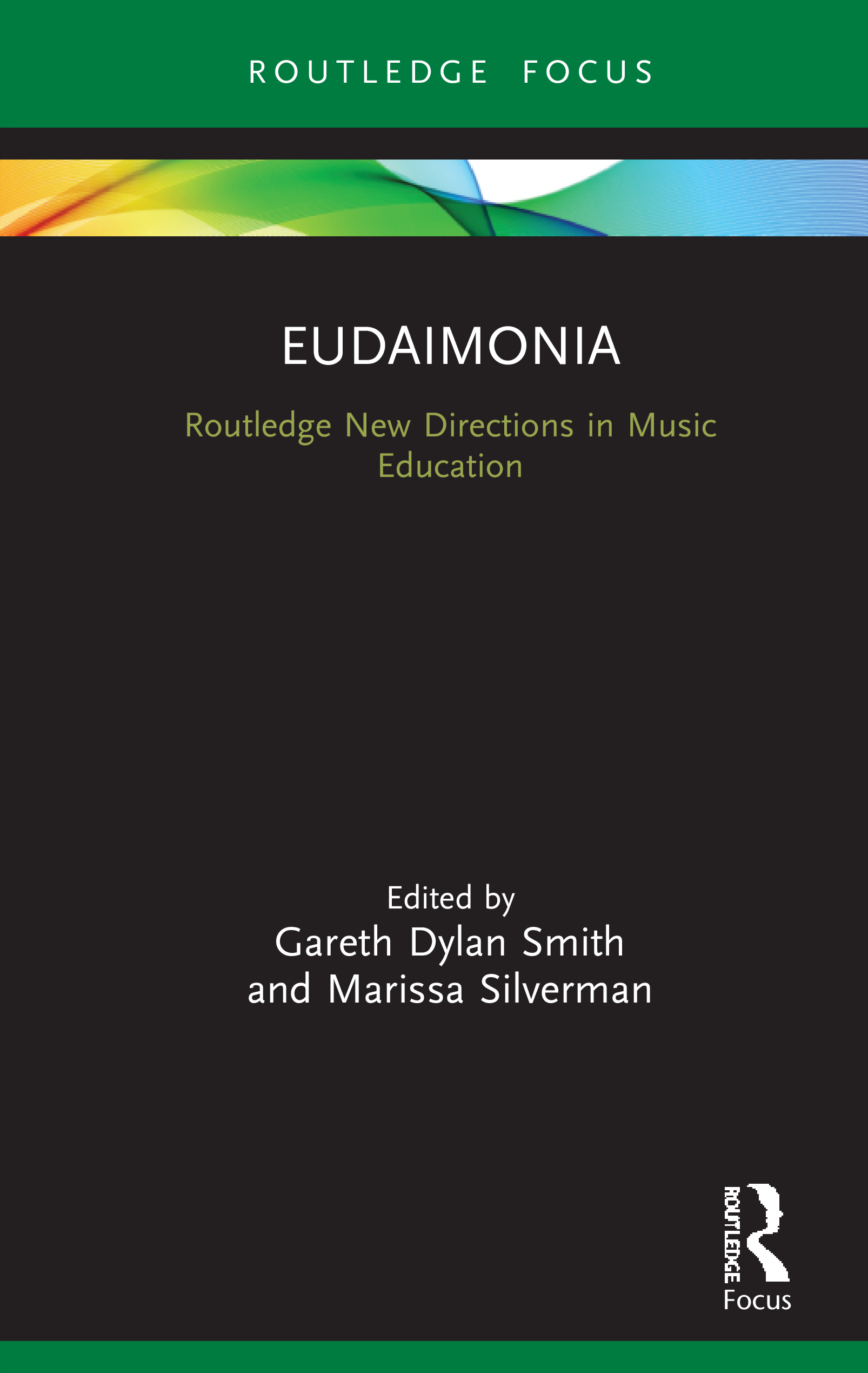 Eudaimonia: Perspectives for Music Learning, 1st Edition (Hardback) book cover