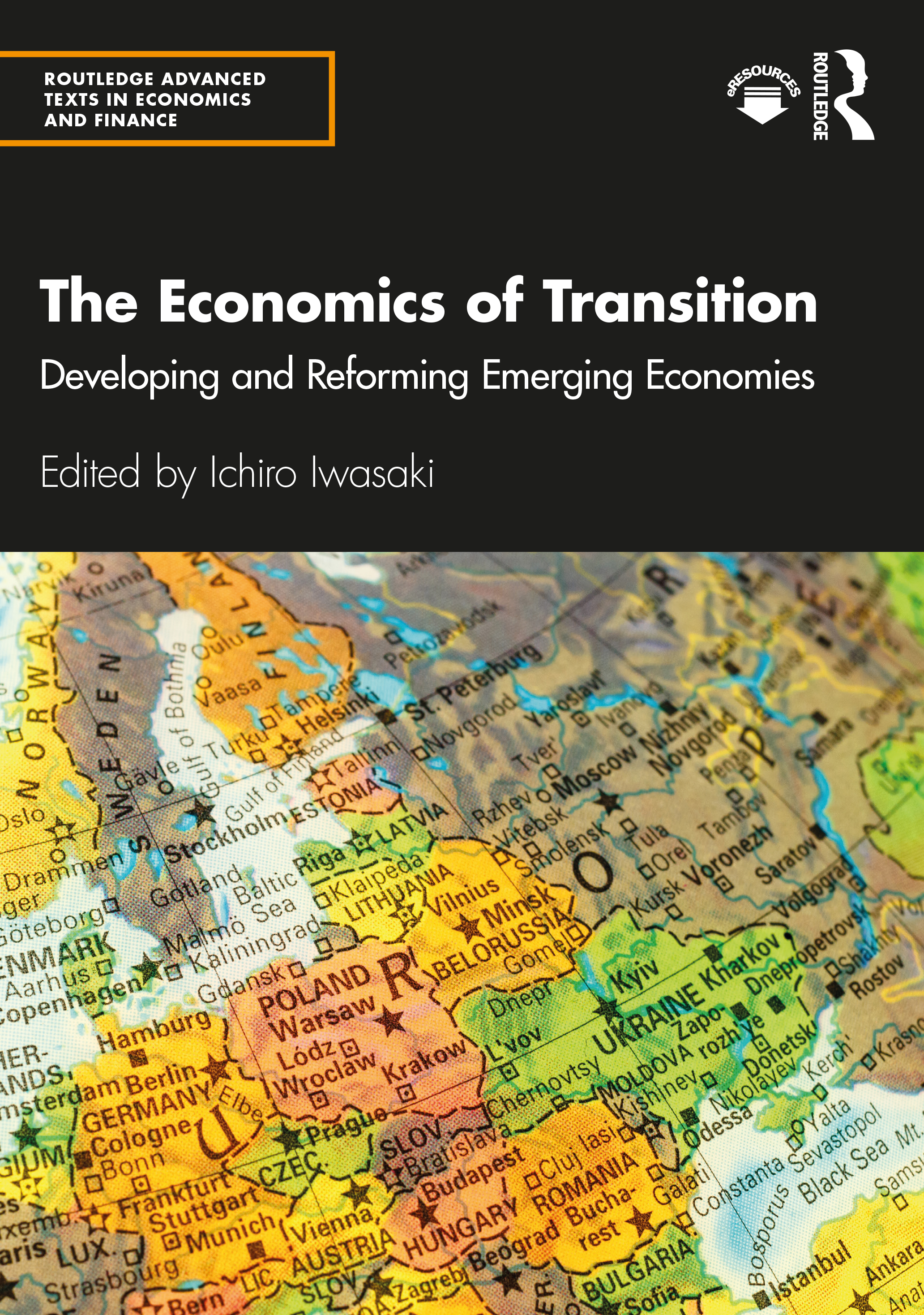 The Economics of Transition: Developing and Reforming Emerging Economies, 1st Edition (Paperback) book cover