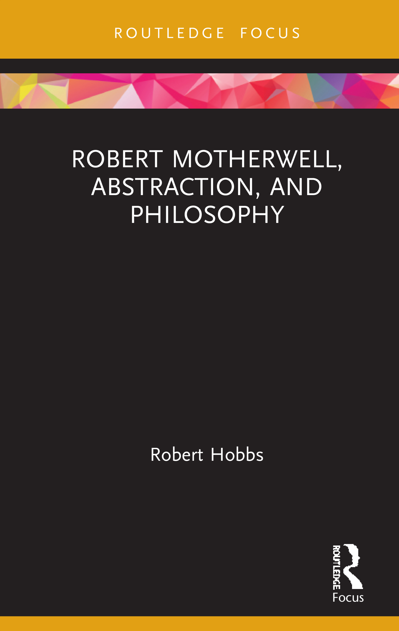 Robert Motherwell, Abstraction, and Philosophy book cover