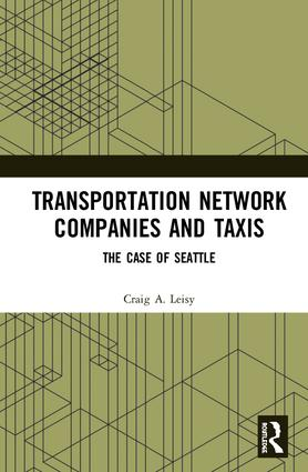 Transportation Network Companies and Taxis: The Case of Seattle book cover