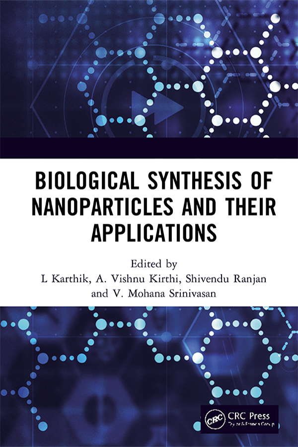 Biological Synthesis of Nanoparticles and Their Applications: 1st Edition (Hardback) book cover