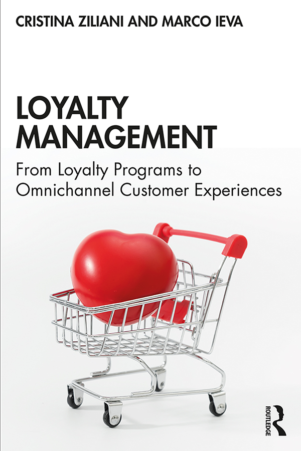 Loyalty Management: From Loyalty Programs to Omnichannel Customer Experiences, 1st Edition (Paperback) book cover