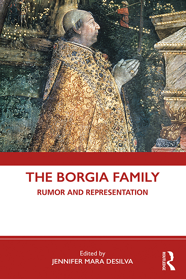 The Borgia Family: Rumor and Representation book cover