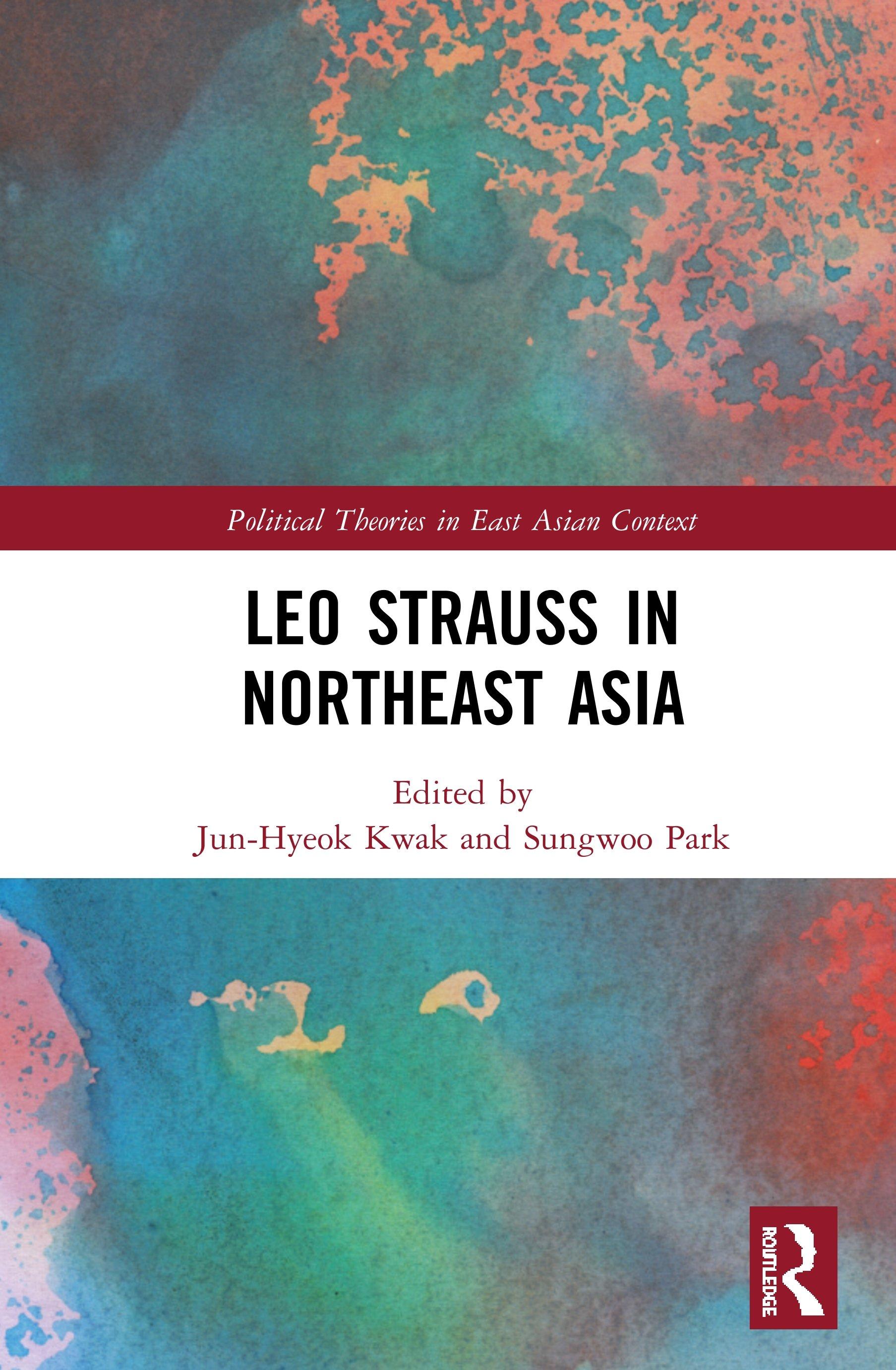 Leo Strauss in Northeast Asia: 1st Edition (Hardback