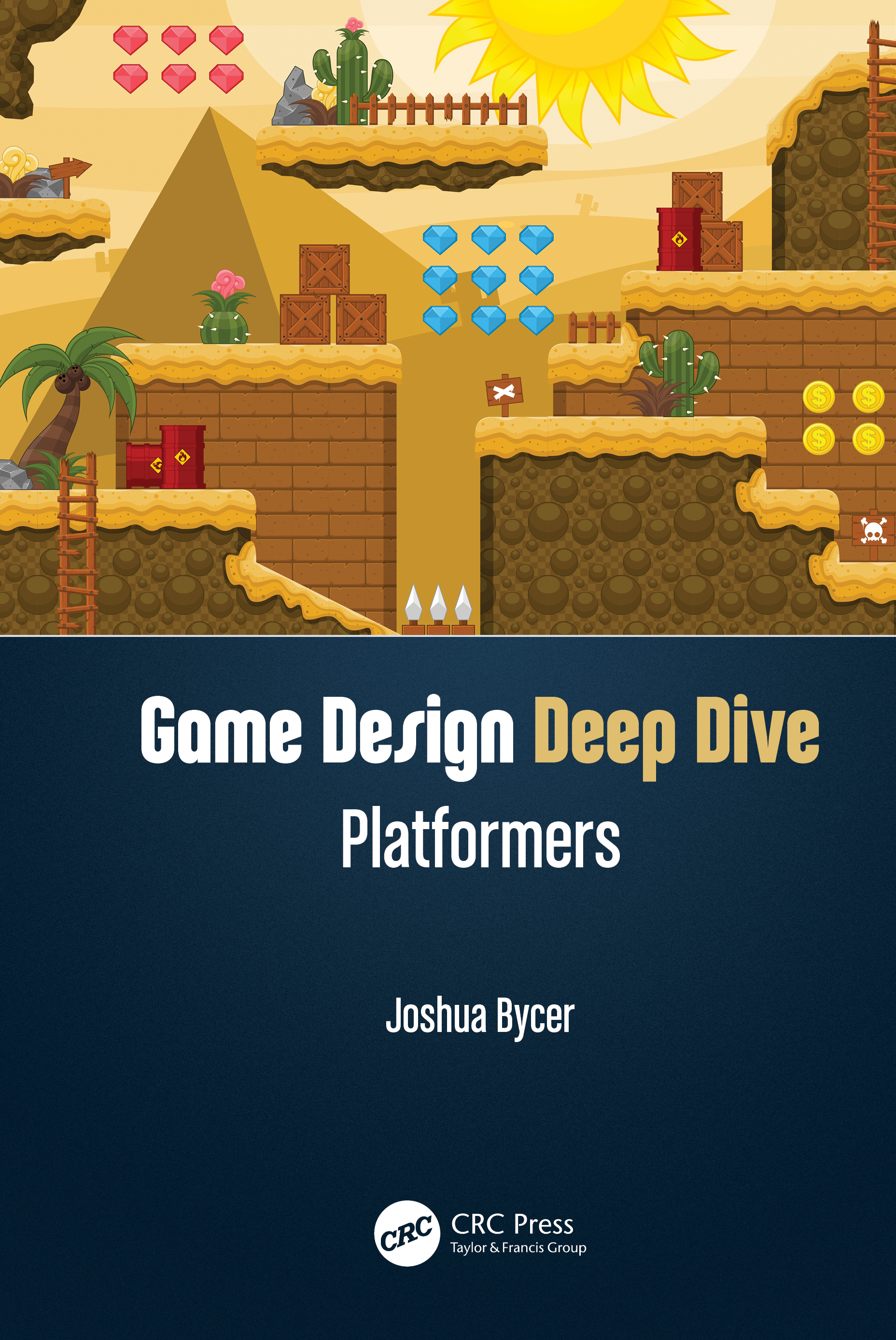 Game Design Deep Dive: Platformers book cover