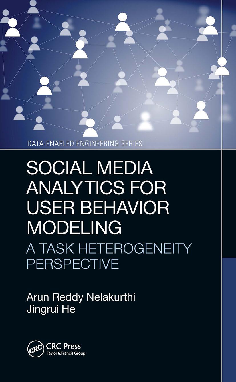Social Media Analytics for User Behavior Modeling: A Task Heterogeneity Perspective, 1st Edition (Hardback) book cover