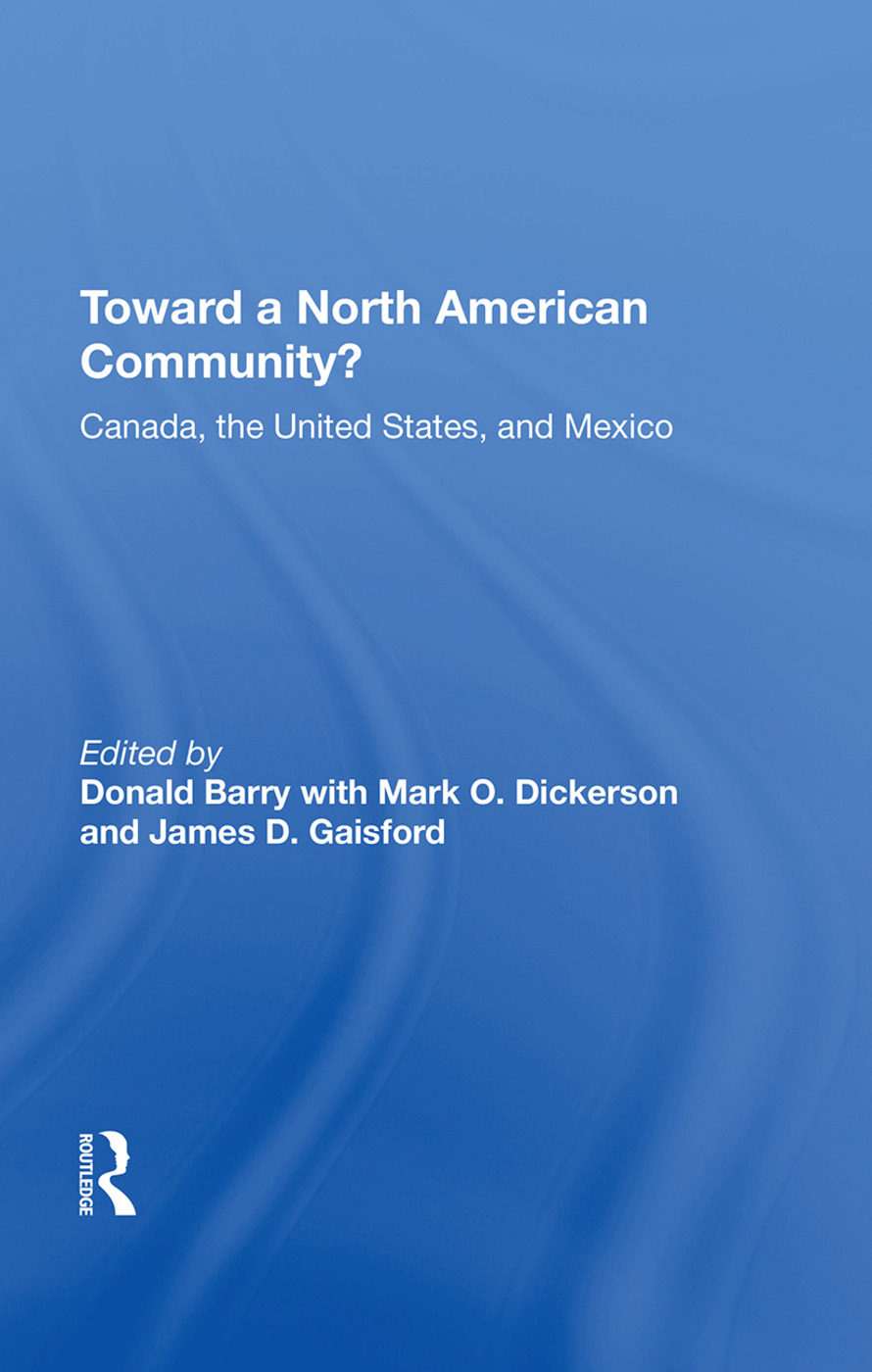 Toward A North American Community?: Canada, The United States, And Mexico book cover