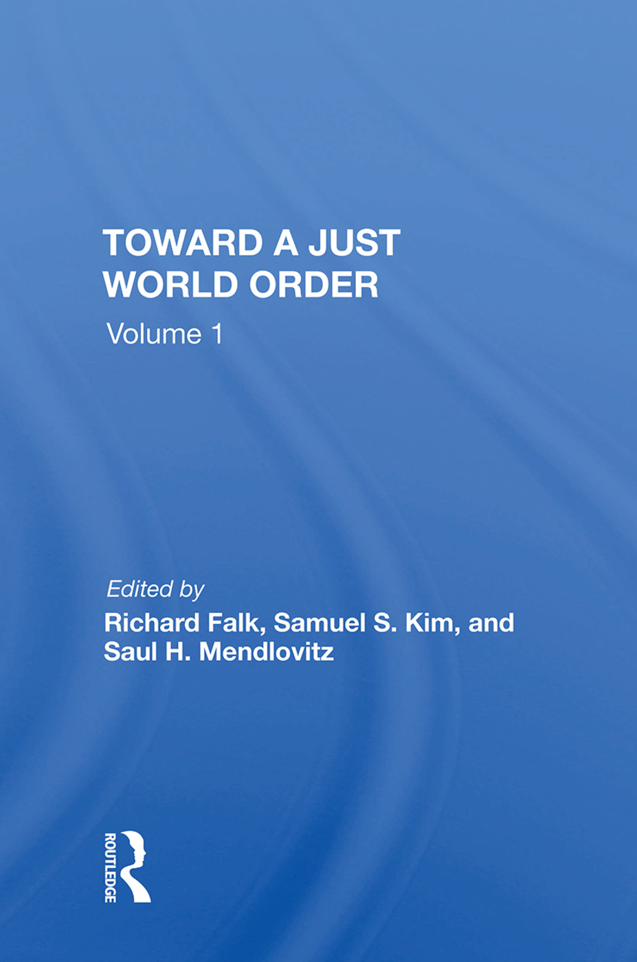 Toward A Just World Order book cover