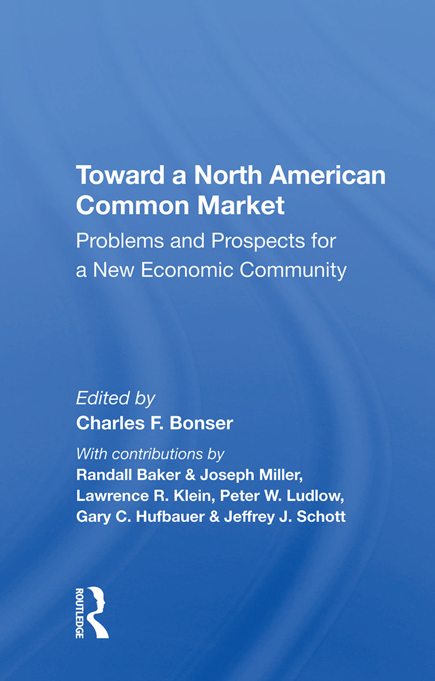 Toward A North American Common Market: Problems And Prospects For A New Economic Community book cover