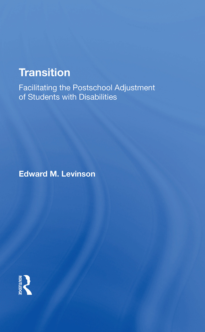 Transition: Facilitating The Postschool Adjustment Of Students With Disabilities book cover