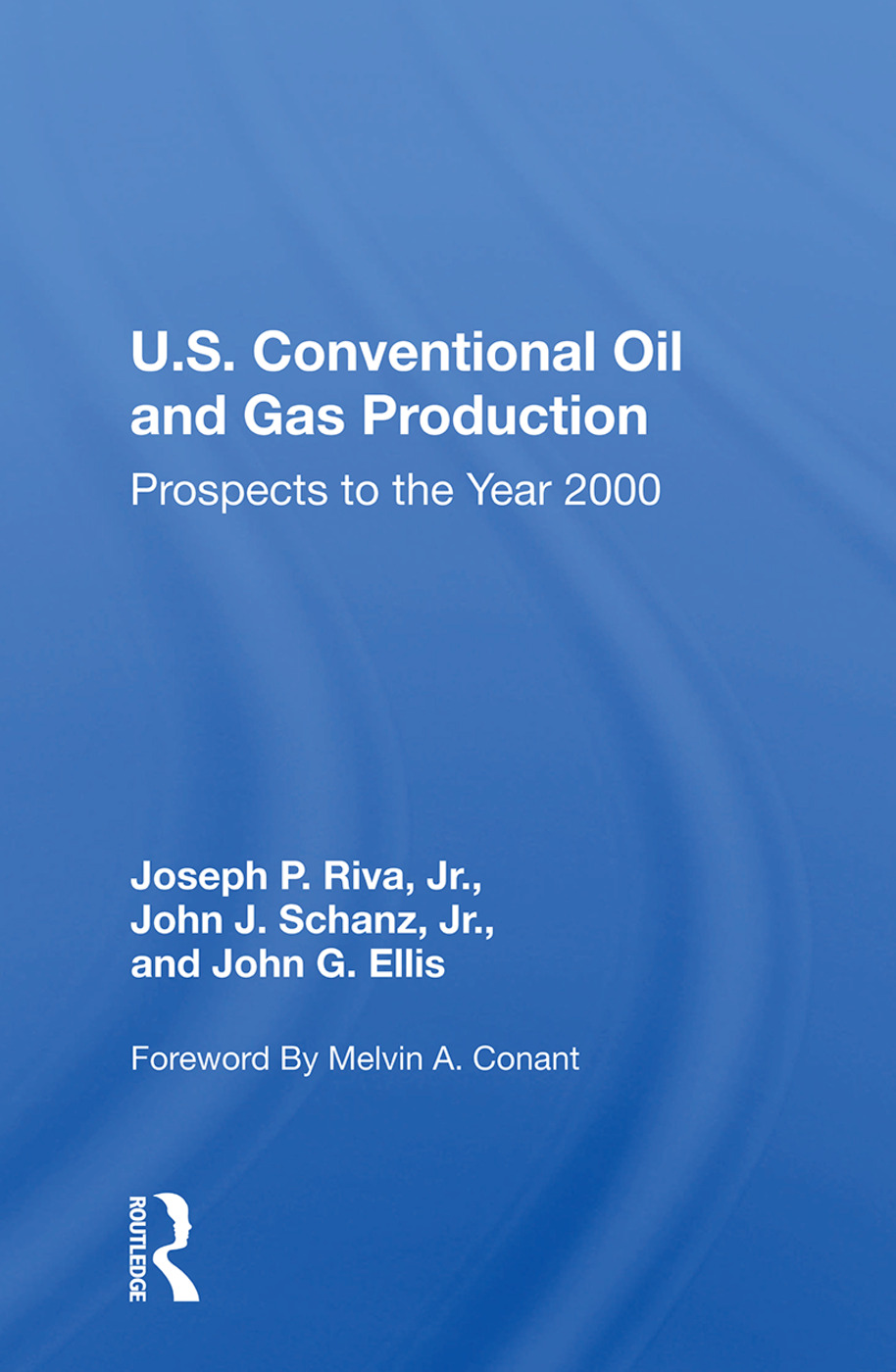 U.S. Conventional Oil And Gas Production: Prospects To The Year 2000 book cover