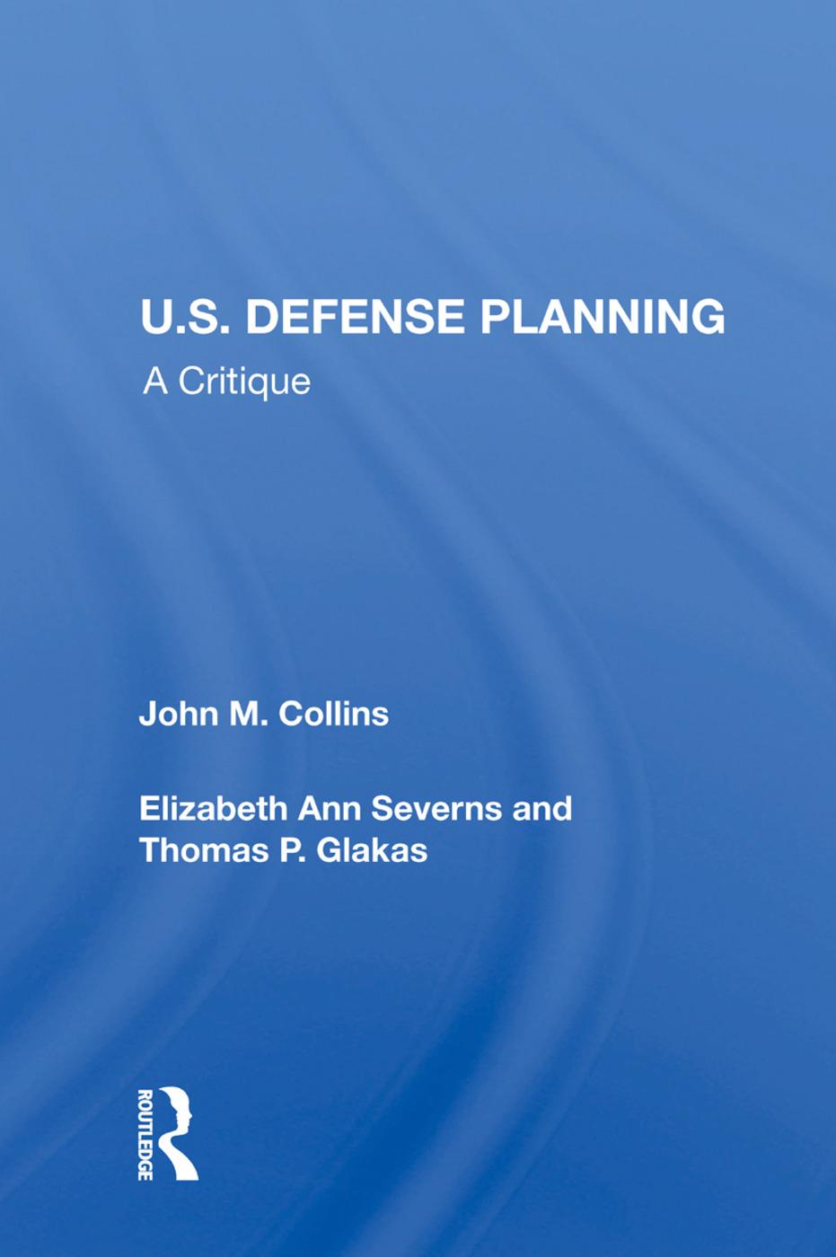 U.S. Defense Planning: A Critique book cover