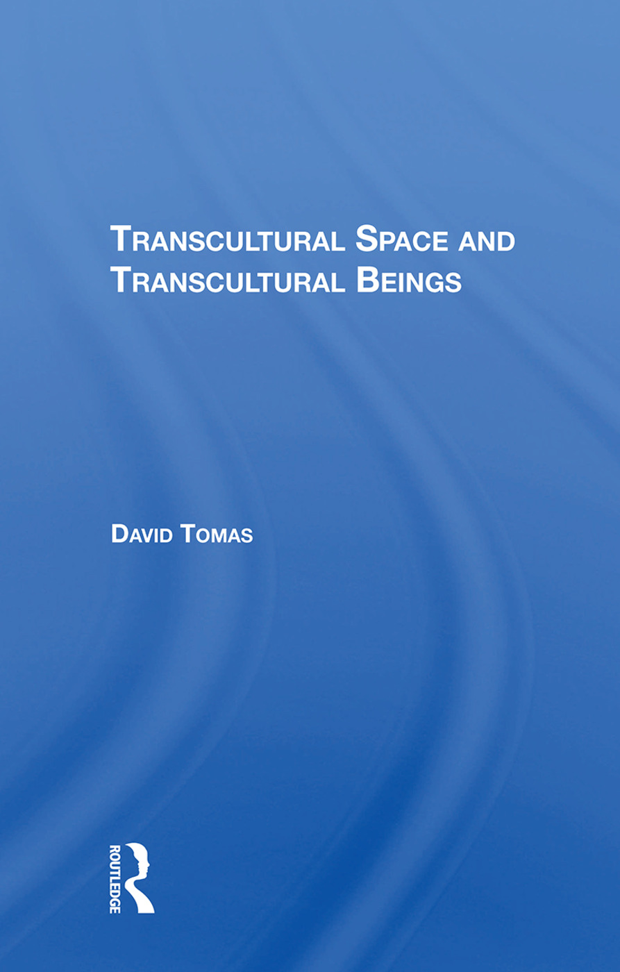 Transcultural Space And Transcultural Beings: 1st Edition (Hardback) book cover
