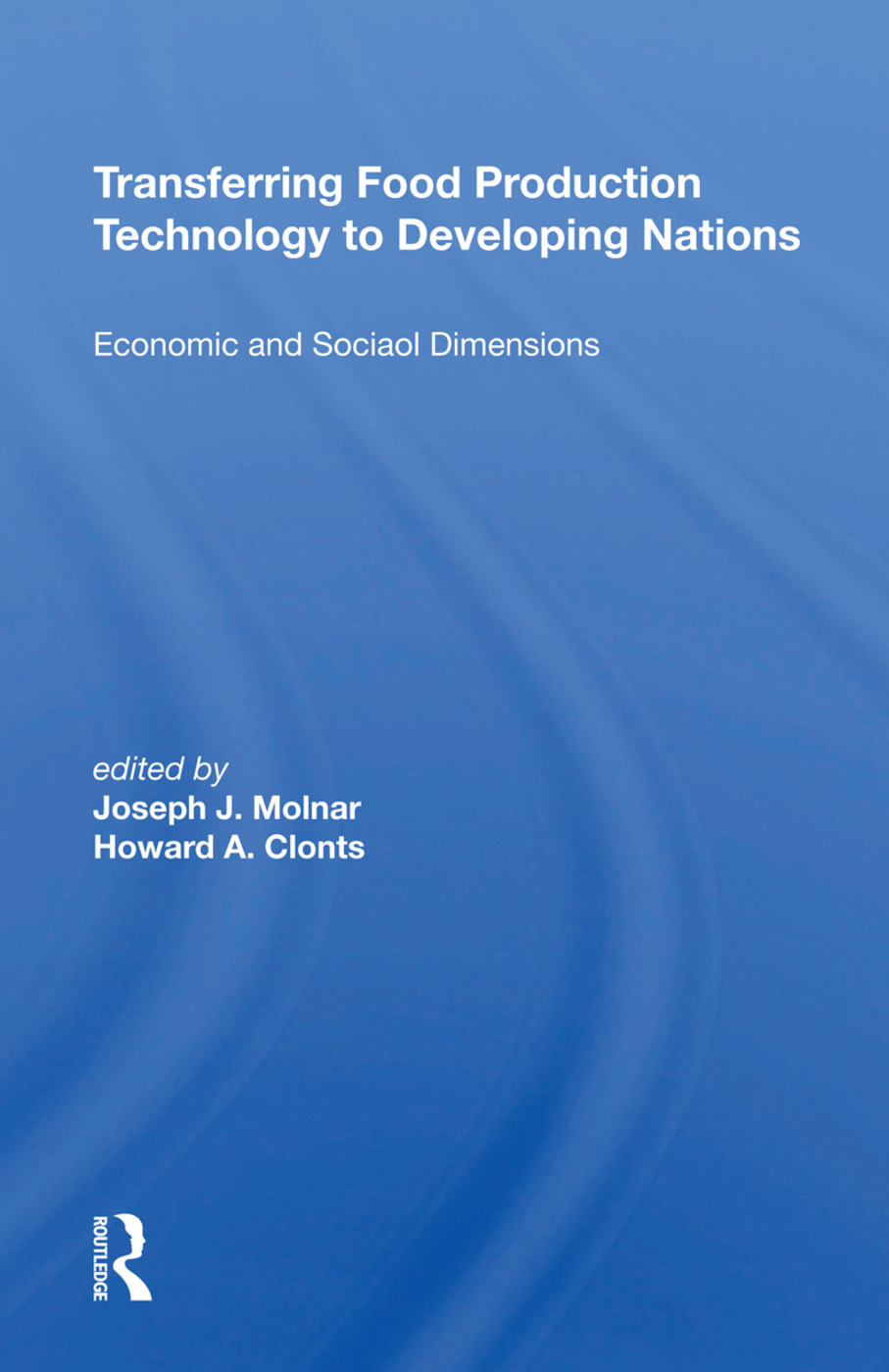 Transferring Food Production Technology To Developing Nations: Economic And Social Dimensions, 1st Edition (Hardback) book cover