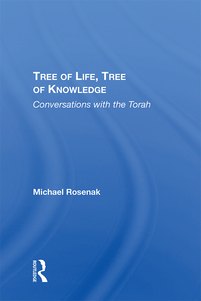 Tree Of Life, Tree Of Knowledge: Conversations With The Torah, 1st Edition (Hardback) book cover