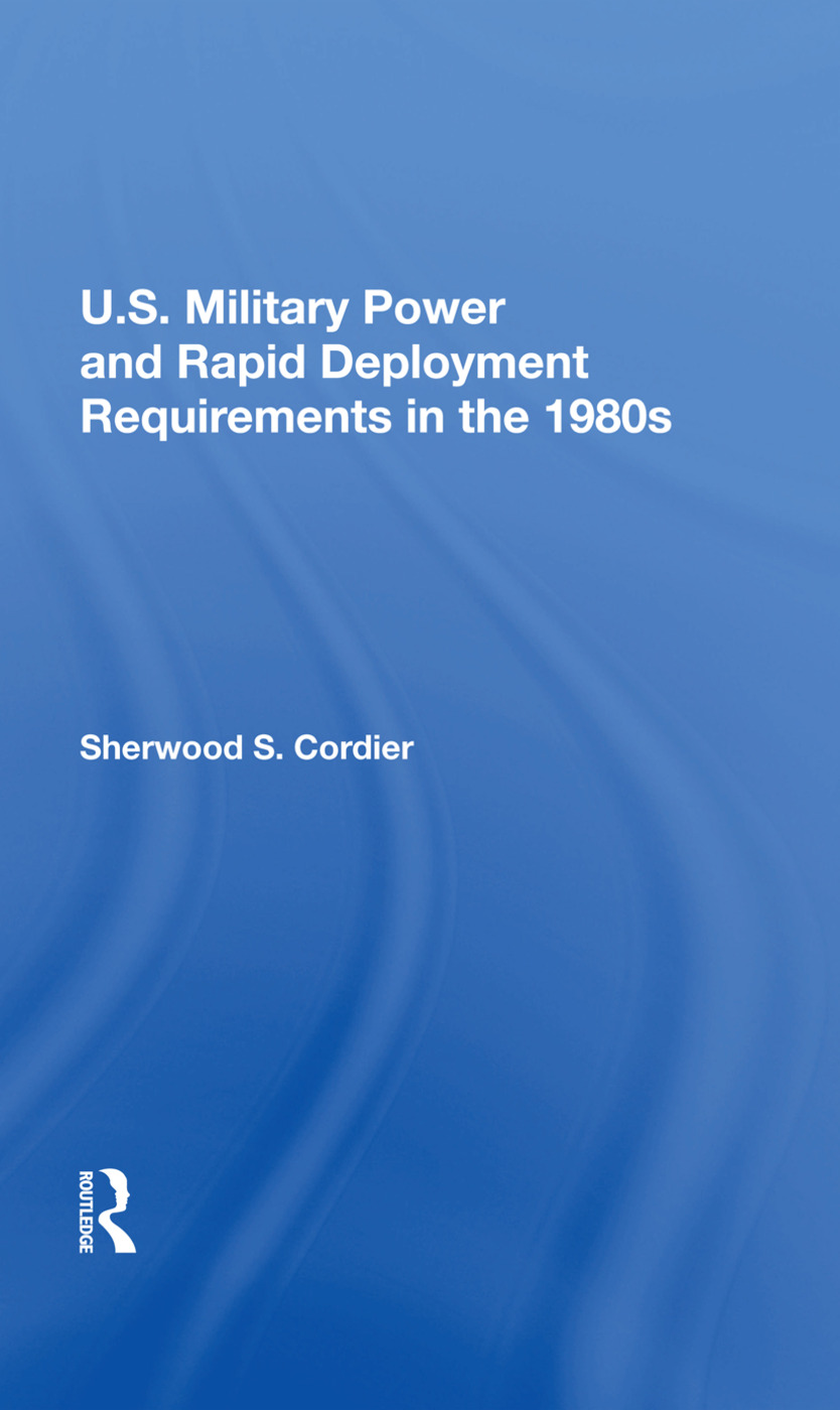 U.s. Military Power And Rapid Deployment Requirements In The 1980s book cover