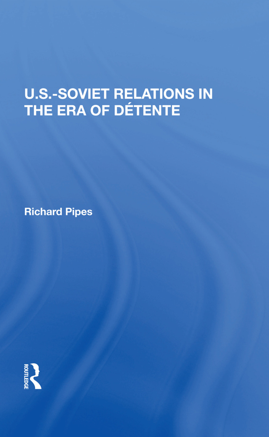 U.s.-soviet Relations In The Era Of Detente book cover