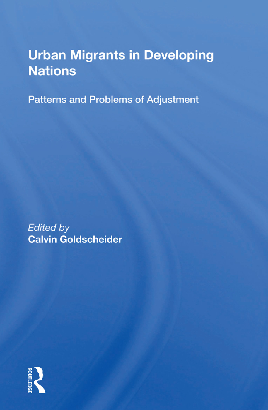 Urban Migrants In Developing Nations: Patterns And Problems Of Adjustment, 1st Edition (Hardback) book cover