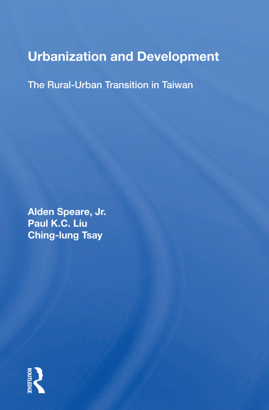 Urbanization And Development: The Rural-urban Transition In Taiwan, 1st Edition (Hardback) book cover