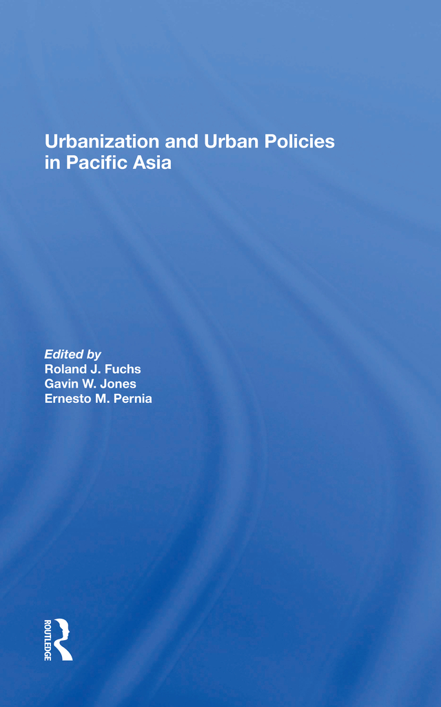 Urbanization And Urban Policies In Pacific Asia book cover
