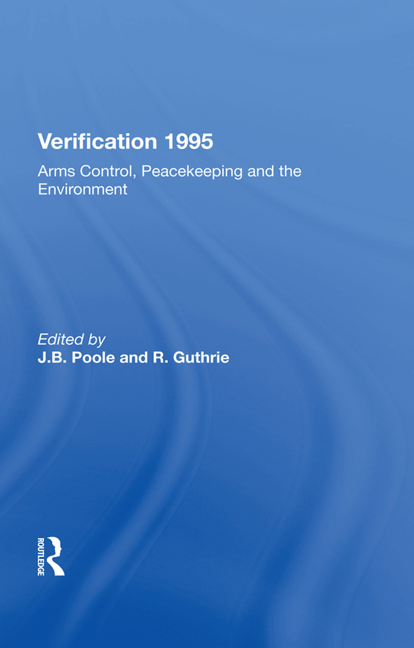 Verification 1995: Arms Control, Peacekeeping And The Environment book cover