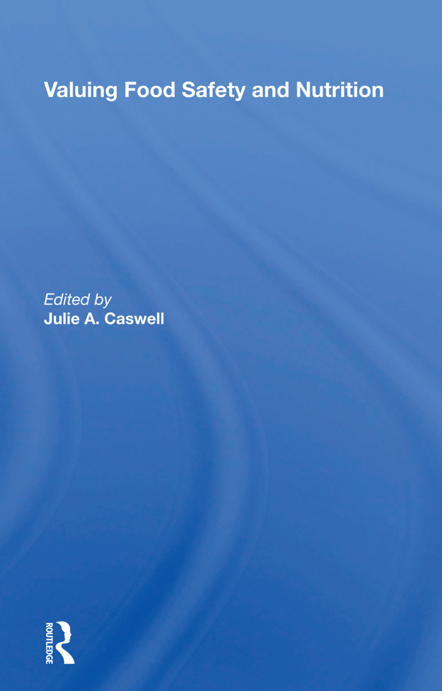 Valuing Food Safety And Nutrition: 1st Edition (Hardback) book cover