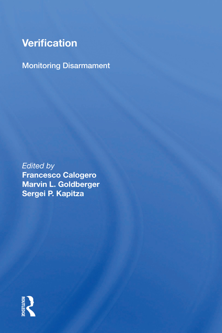 Verification: Monitoring Disarmament book cover