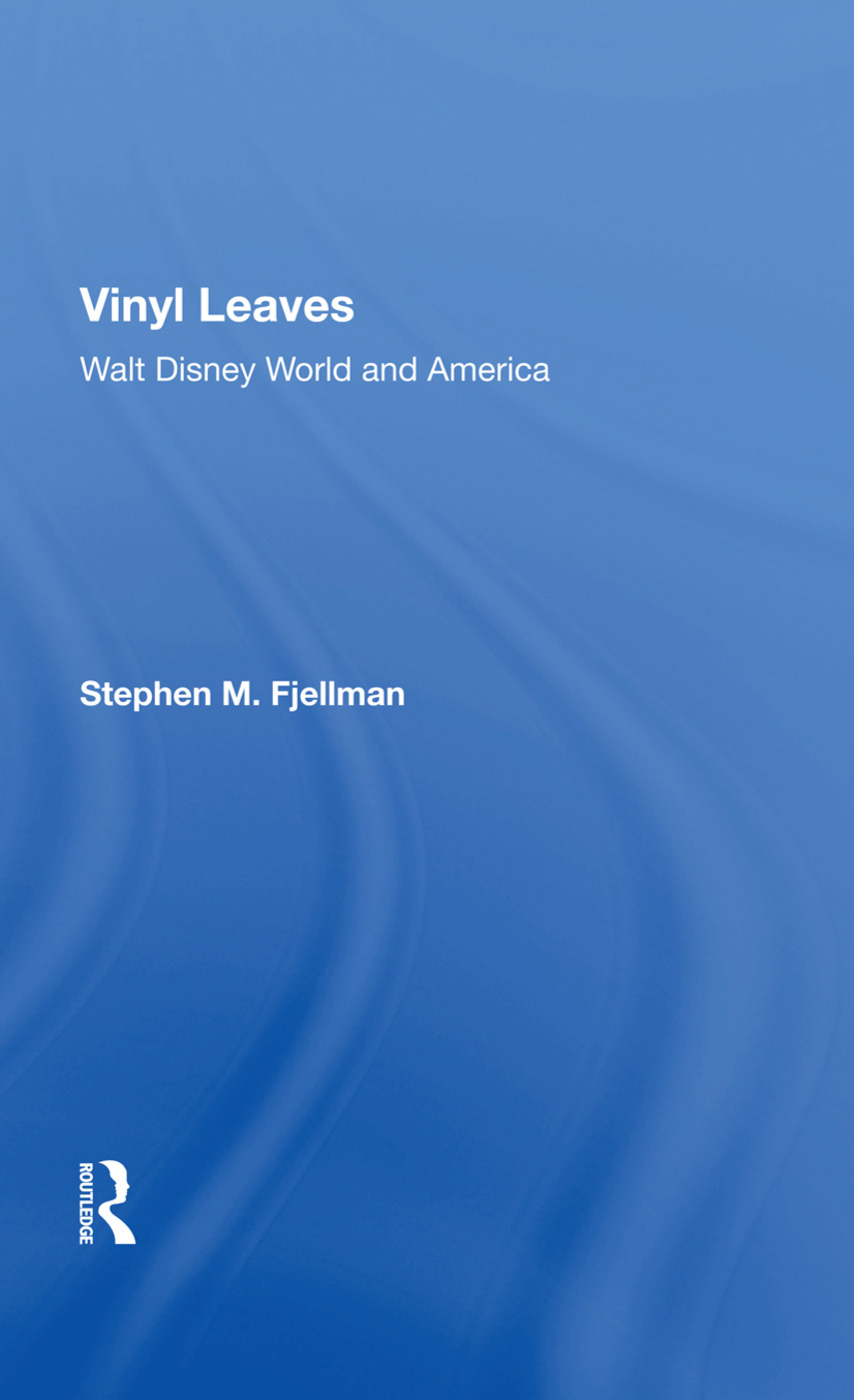 Vinyl Leaves: Walt Disney World And America book cover