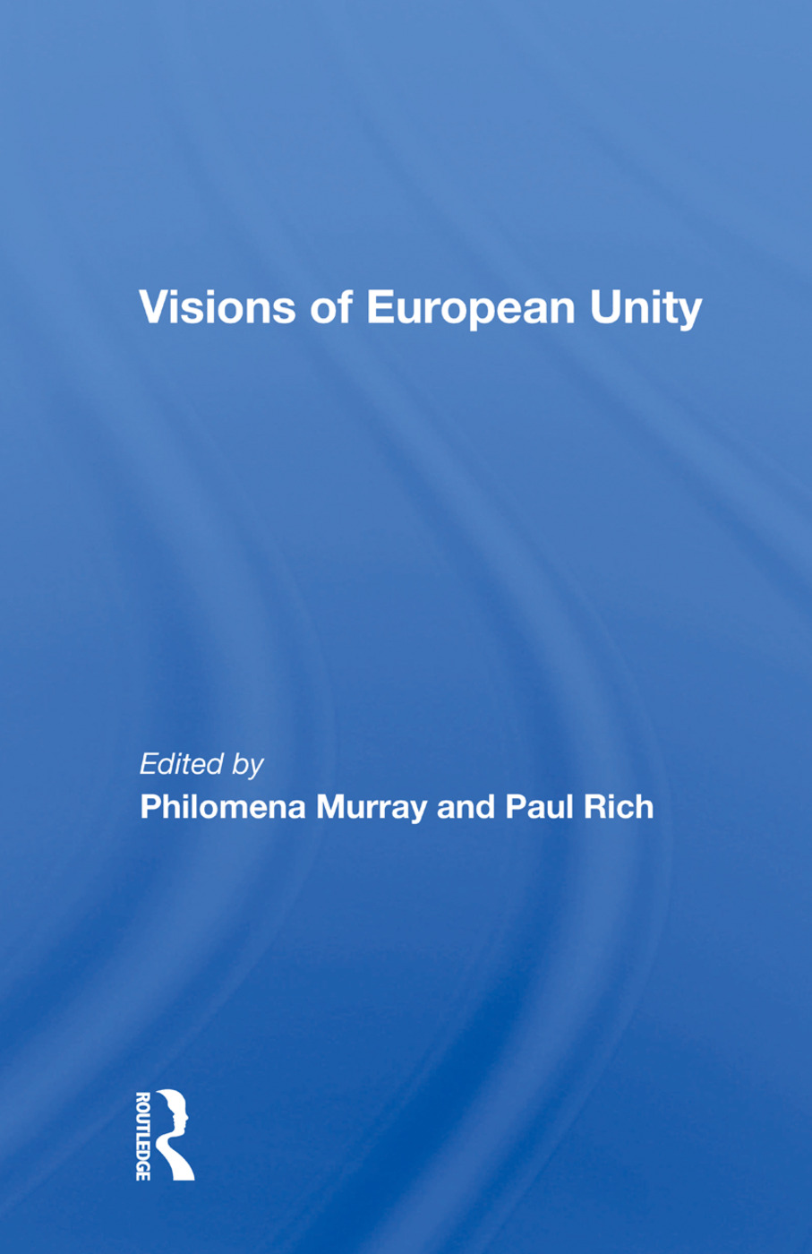 Visions Of European Unity book cover