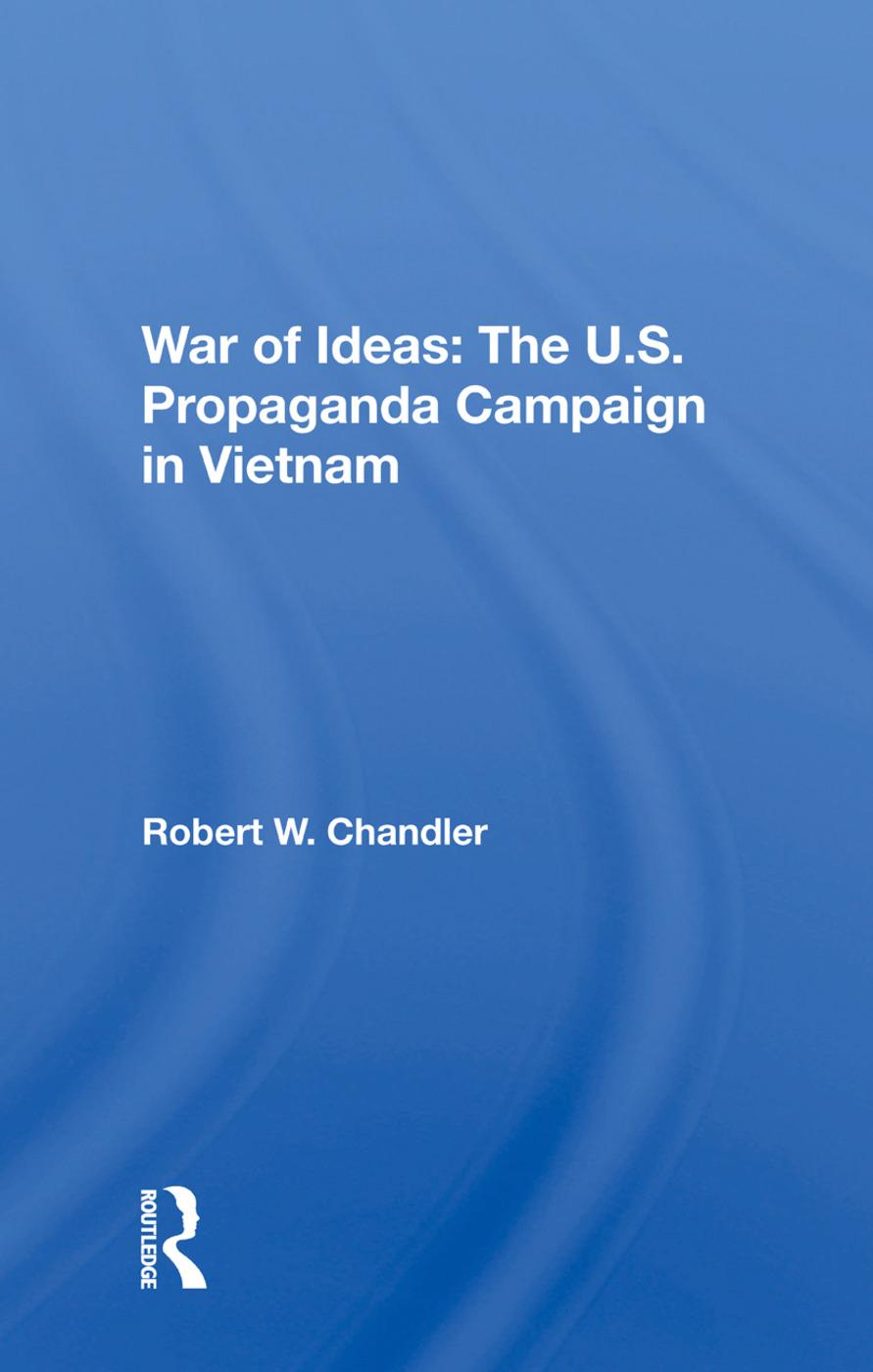 War Of Ideas: The U.s. Propaganda Campaign In Vietnam book cover