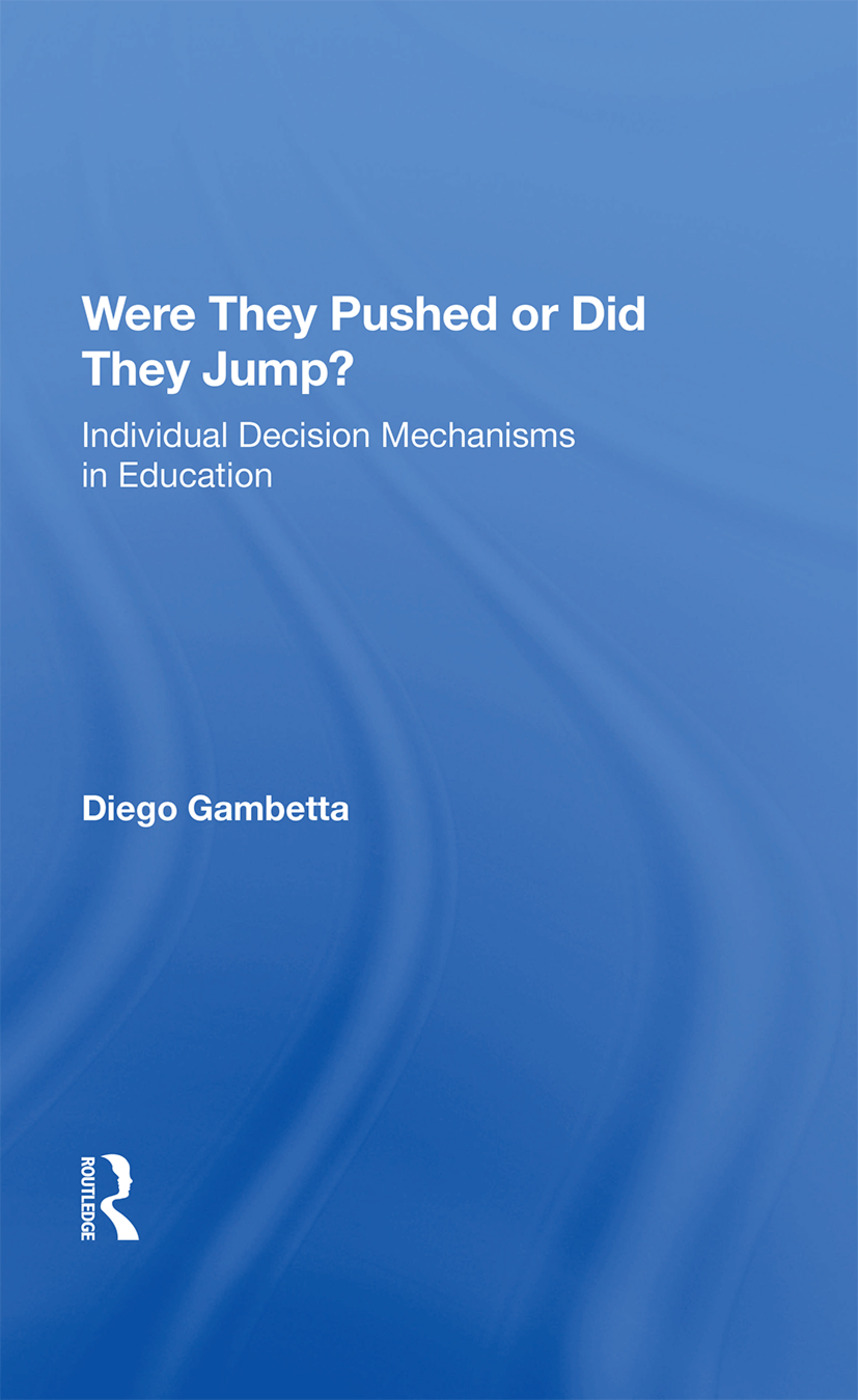 Were They Pushed Or Did They Jump?: Individual Decision Mechanisms In Education, 1st Edition (Hardback) book cover