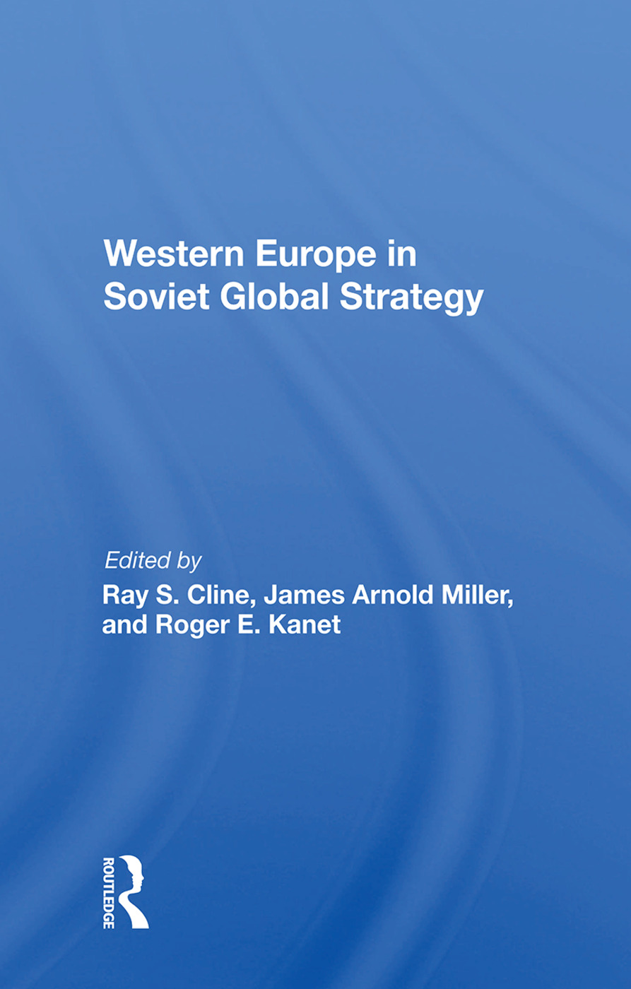 Western Europe In Soviet Global Strategy: 1st Edition (Hardback) book cover