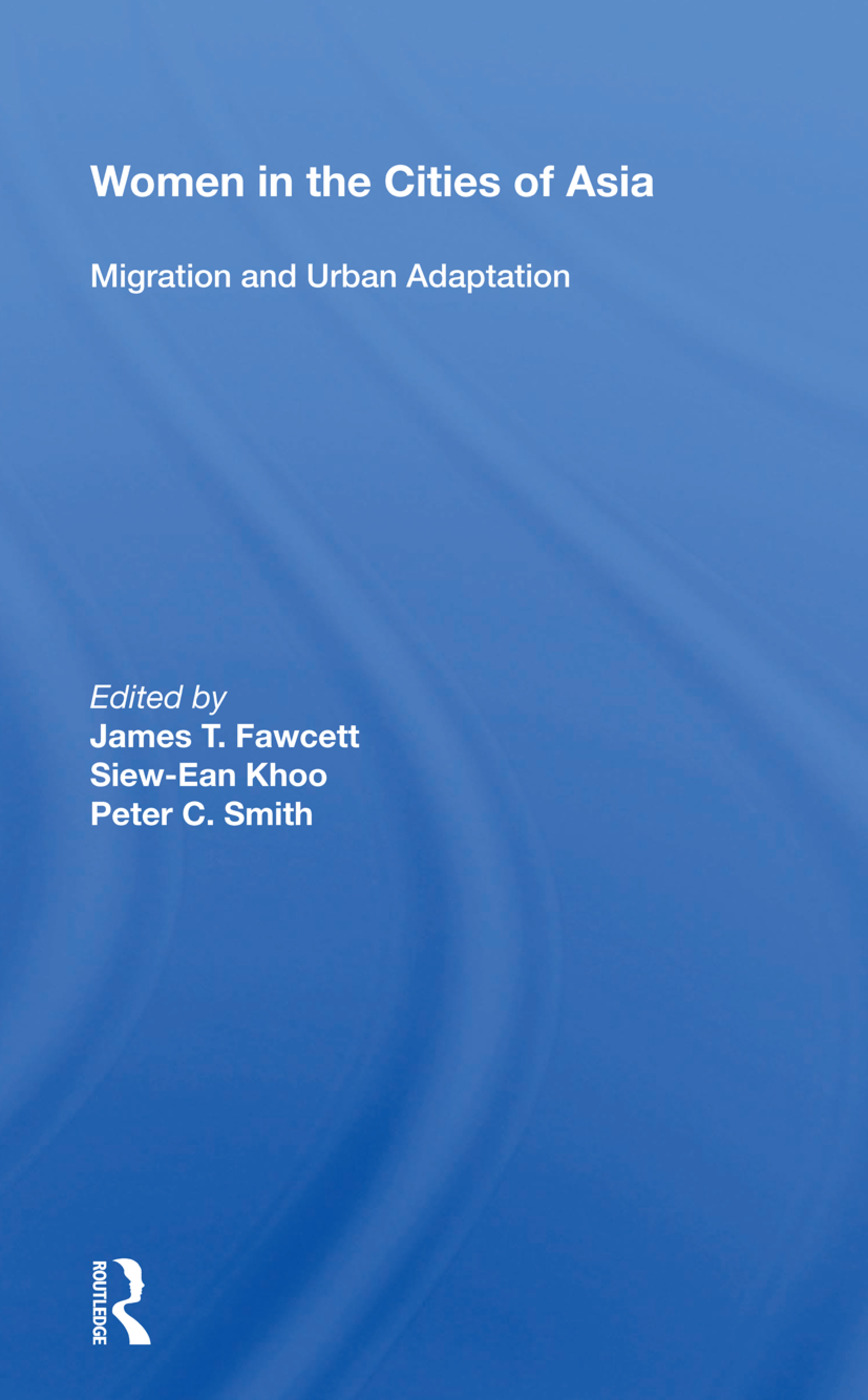 Women In The Cities Of Asia: Migration And Urban Adaptation book cover