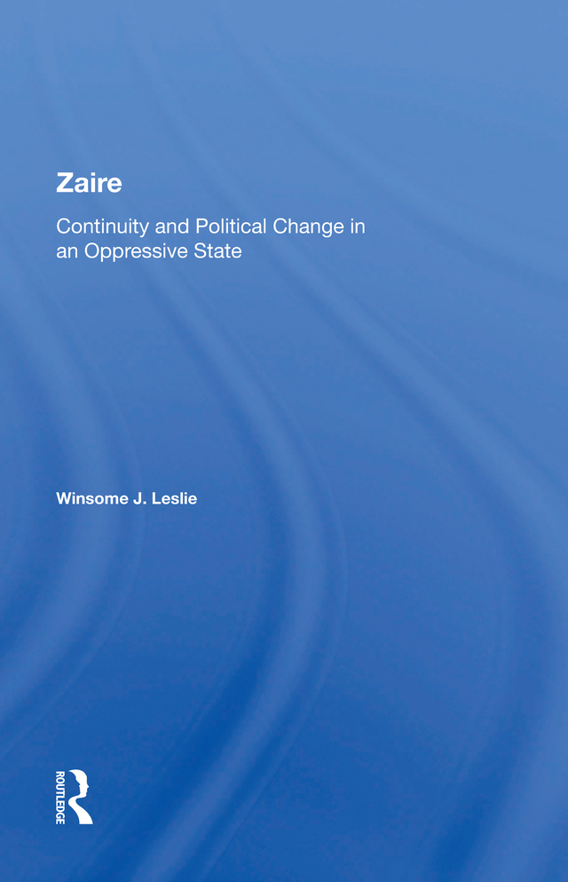 Zaire: Continuity And Political Change In An Oppressive State book cover