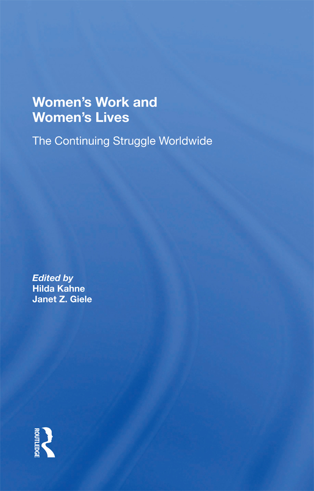 Women's Work And Women's Lives: The Continuing Struggle Worldwide book cover