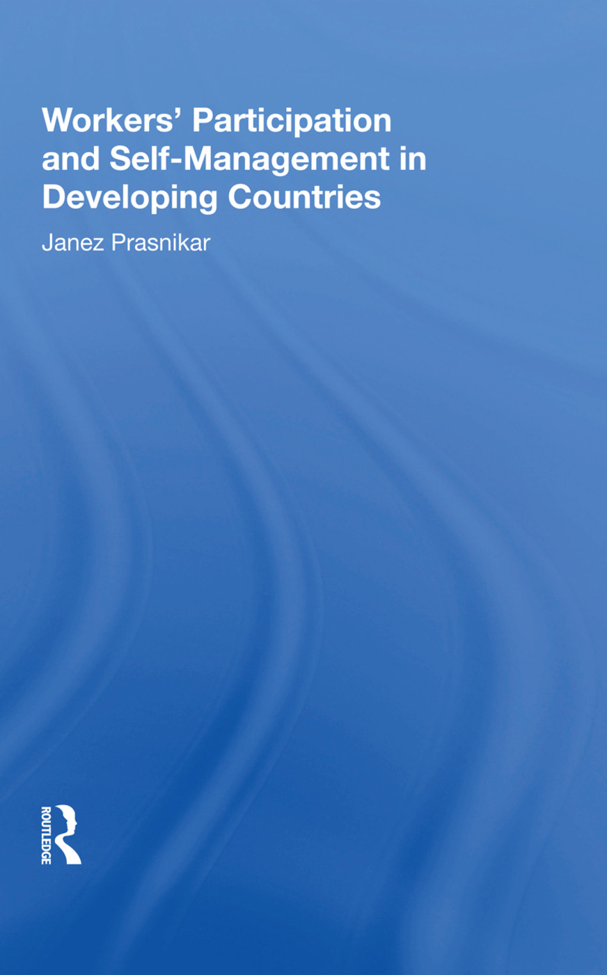 Workers' Participation And Self-management In Developing Countries book cover